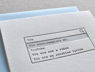 The Letterpress Valentine's Day Love Greeting Card for your geeky lover: You auto-complete me